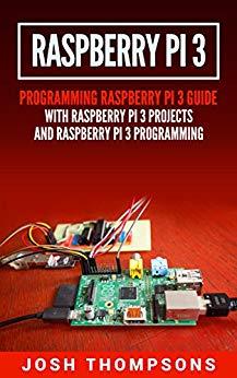 Gratis Raspberry Pi 3 Programmeerhandleiding met Projecten
